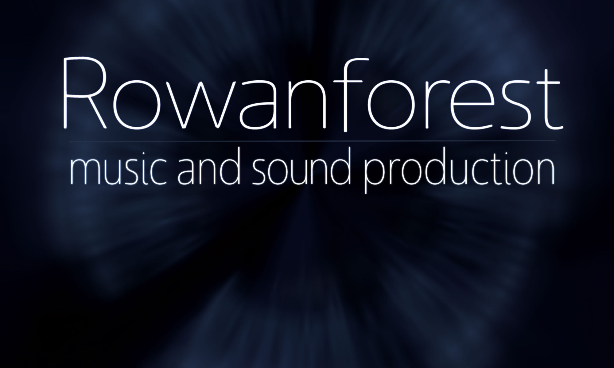 Rowanforest music and sound production